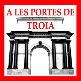 A les Portes de Troia